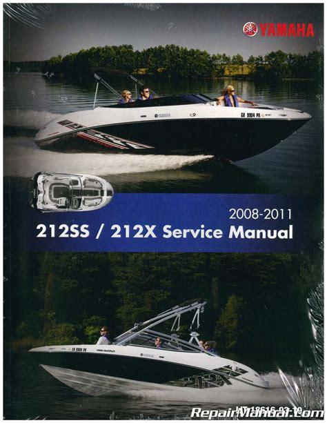 boat service manuals 2008 2011 yamaha 212ss 212x sport boat service manual