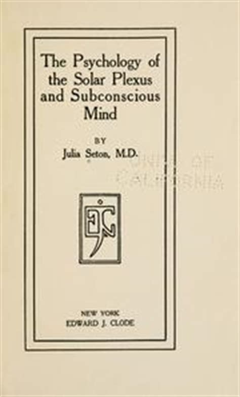 solar plexus books the psychology of the solar plexus and subconscious mind