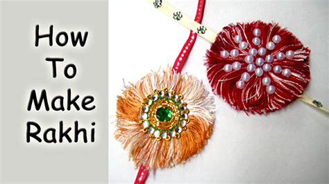 How To Make A Handmade Rakhi - how to make rakhi at home best handmade rakhi