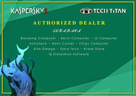 dealer kaspersky di surabaya tech titan indonesia