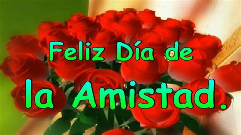 imagenes gratis feliz dia de la amistad feliz d 237 a de la amistad youtube