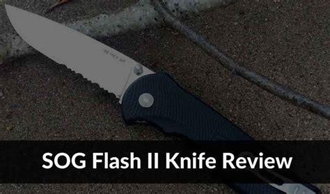 sog flash ii review the pocket knife