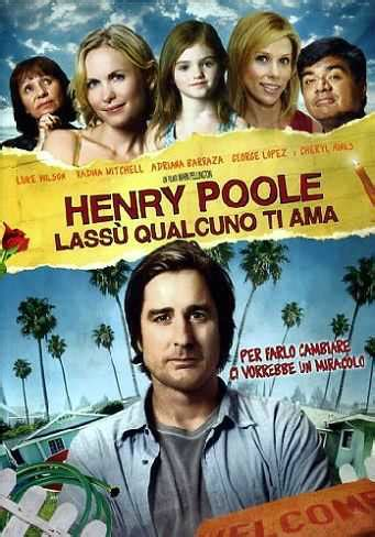 Henry Poole 2008 Film Henry Poole Lass 249 Qualcuno Ti Ama Film 2008