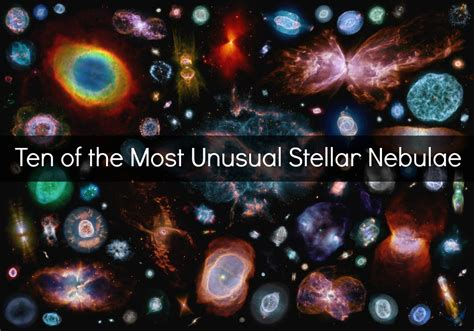 ten    unusual stellar nebulae