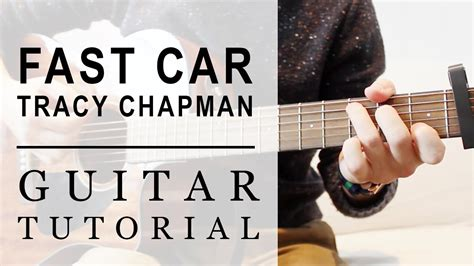 Tutorial Guitar Fast Car | tracy chapman fast car fast guitar tutorial easy