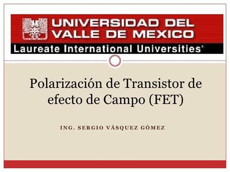 transistor fet introduccion transistor fet introduccion 28 images polarizaci 243 n de transistor de efecto de co fet ppt