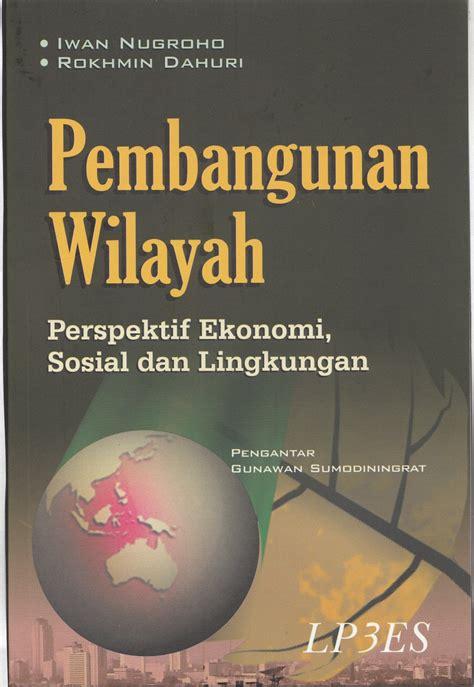 Speaking For Edisi Cetak Ulang Revisi buku baru pembangunan wilayah a part of journey