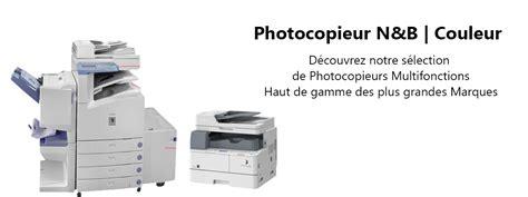 photocopieur bureau accueil location photocopieur capital bureautique