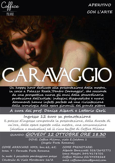 happy hour porta romana con l arte quot caravaggio quot coffice