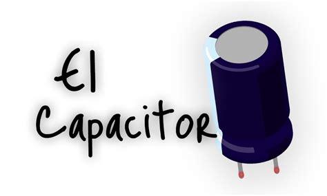 que es un capacitor supresor 191 qu 233 es un capacitor