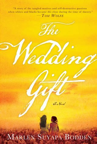 Novel Wedding Thalia Ebook the wedding gift by marlen suyapa bodden reviews discussion bookclubs lists