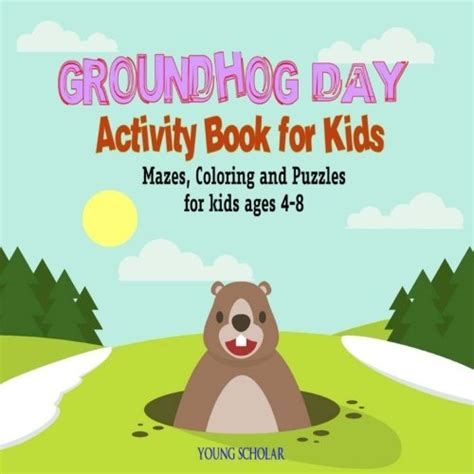 groundhog day fr groundhog day activity book for mazes coloring and
