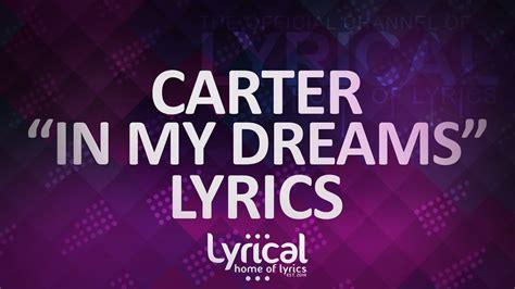 end game lyrics audio carter in my dreams lyrics chords chordify