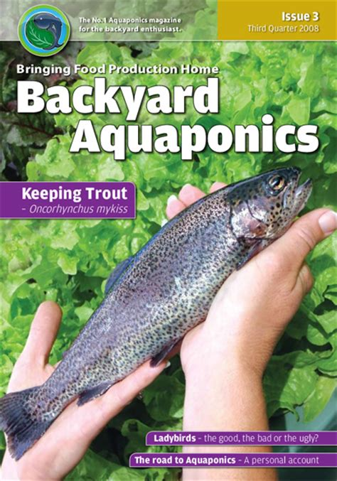 backyard aquaponics magazine backyard aquaponics emagazine edition 3 backyard magazines