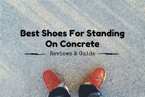 best shoes for standing on your all day best shoes for standing on concrete all day 2018
