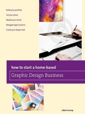 home graphic design business how to start a home based graphic design business by jim