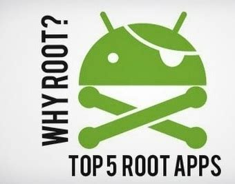 apps for rooted android phones top 5 apps for rooted android phones