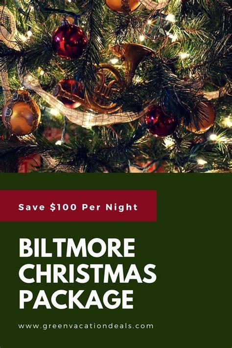 save   night  biltmore christmas package