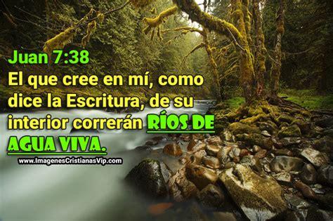 imagenes cristianas rios de agua viva im 225 genes cristianas correr 225 n r 237 os de agua viva imagenes