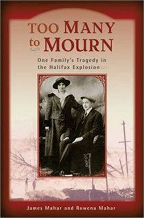 the great halifax explosion books a book about the halifax explosion of 1917 books worth