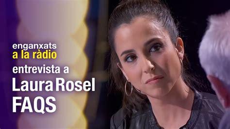 globalontv entrevista a laura chorro youtube entrevista a laura rosel enganxats a la r 224 dio youtube