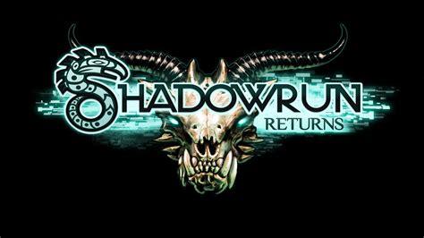 shadowrun anthology shadowrun world of shadows shadowrun shadowrun returns deluxe dlc failmid
