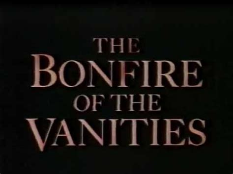The Bonfire Of The Vanities by Melanie Griffith List Best To Worst