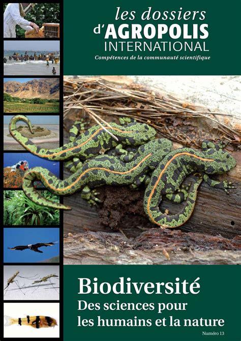 biodiversit 233 des sciences pour les humains et la nature