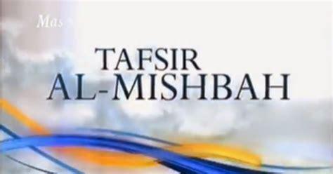 Tafsir Al Misbah 1 15set tafsir al misbah ramadhan 1432h 2011 mp3