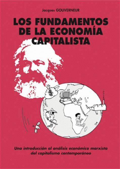 los fundamentos de la los fundamentos de la econom 237 a capitalista i6doc