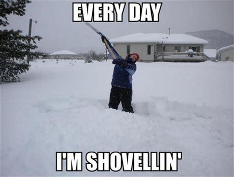 Funny Snow Meme - funny shoveling snow dump a day