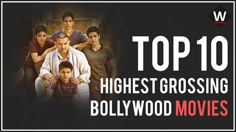 film 2017 top 10 top 10 bollywood highest grossing movies of 2017 by box