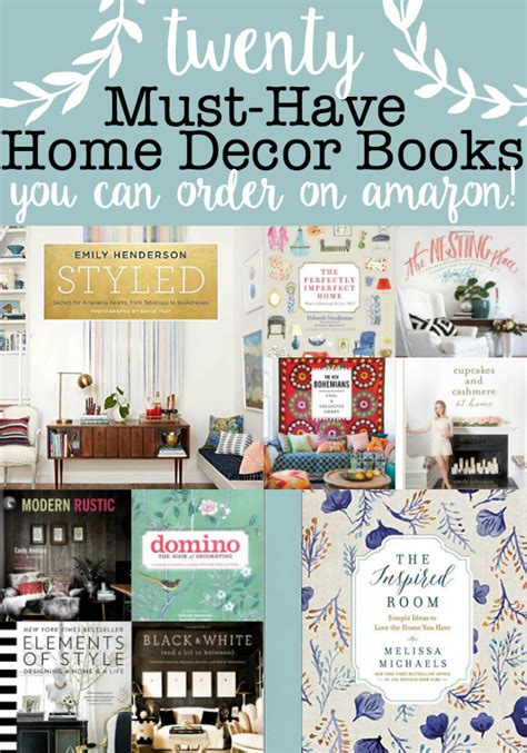 must have home items 20 must have home decor books that you can buy on amazon