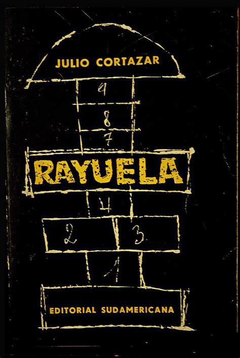 libro rayuela fotos las portadas de rayuela en el mundo cultura el pa 205 s