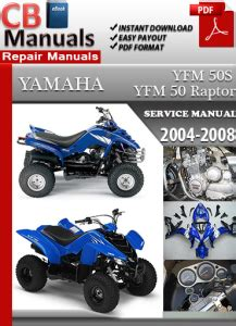Yamaha Yfm 50 Raptor 2004 2008 Service Repair Manual