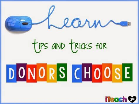 donors choose iteach third learn tips and tricks for donors choose