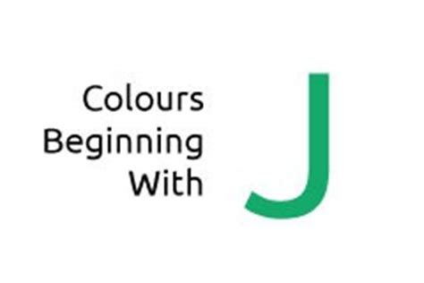 color starts with j a to z of colours media