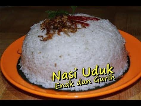 youtube cara membuat nasi uduk resep dan cara mudah memasak nasi uduk enak dan gurih ala