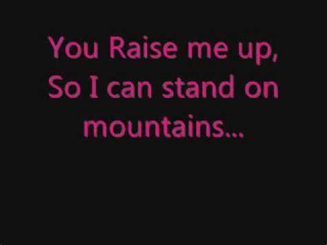 Raise Me Up Letra You Raise Me Up Westlife Lyrics