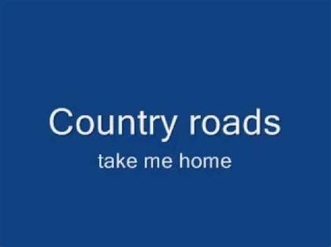 denver take me home country road remix lyrics