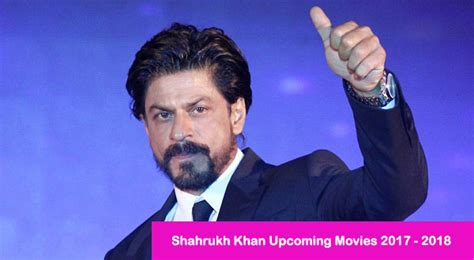 srk 2017 film list shahrukh khan upcoming movies 2017 2018 list with release