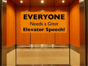 everyone needs a great elevator speech