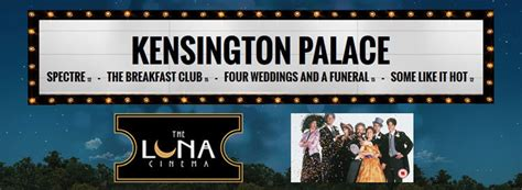 kensington palace tickets the luna cinema four weddings and a funeral tickets