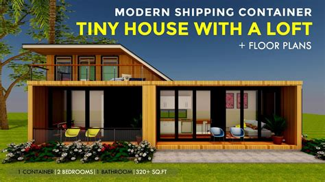 modern shipping container tiny house design with a loft