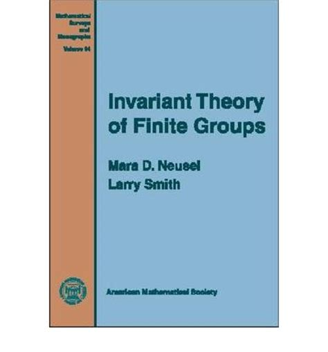 theory of groups of finite order dover books on mathematics books invariant theory of finite groups mara d neusel larry