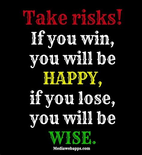 Brainy Quotes Taking Risk Quotes And Sayings Quotesgram