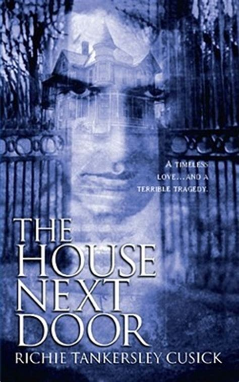 the house next door by richie tankersley cusick reviews
