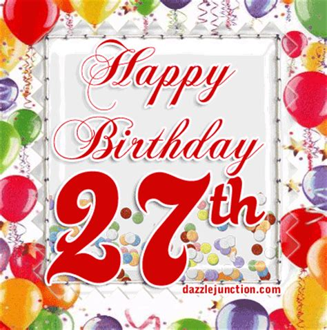Happy 27th Birthday Quotes Dazzle Junction Age Specific Happy Birthday Comments