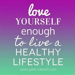 love yourself enough to live a healthy lifestyle god is