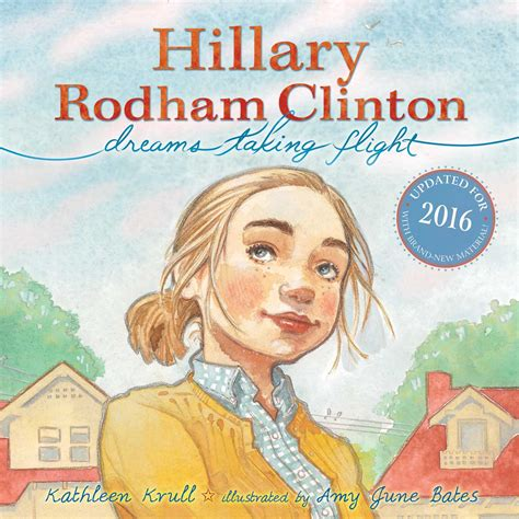 Biography Hillary Clinton Book | hillary rodham clinton book by kathleen krull amy june
